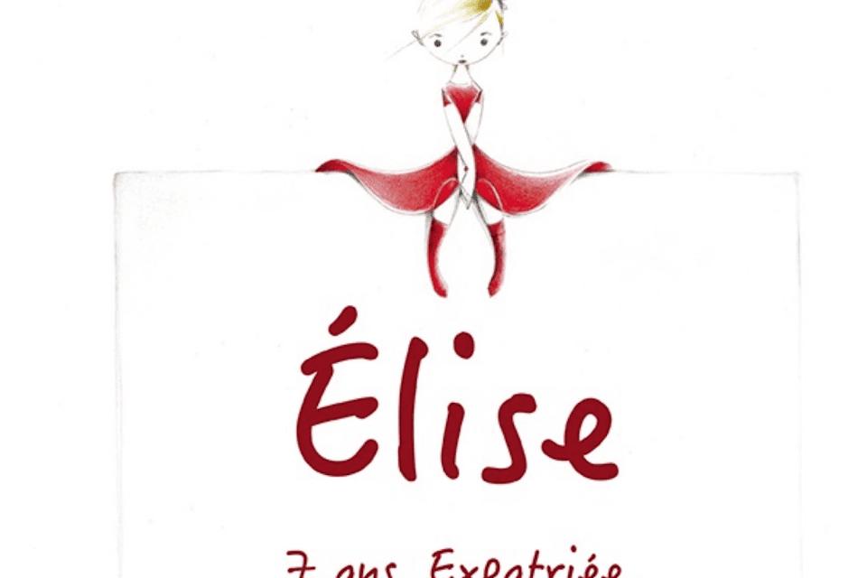 « Elise 7 ans expatriée », un livre poétique sur la séparation, le deuil et l'éloignement