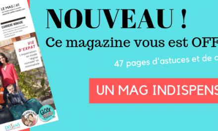 Partir vivre à l'étranger : GRATUIT, le magazine de l'expatriation en famille & son dossier spécial «DÉPART»